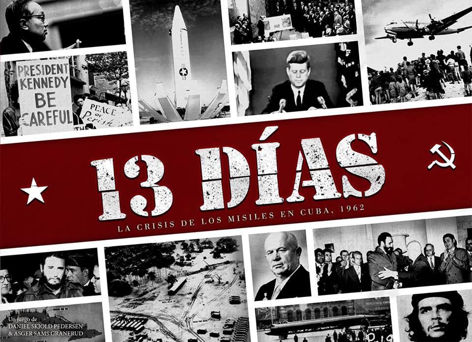 13-dias-la-crisis-de-los-misiles-en-cuba-1962