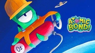 Atomic Bond!
