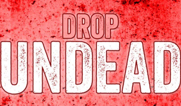 DropUndead