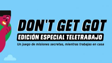 Don't Get Got Teletrabajo