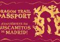 Pasaporte de la Ruta de los Dragones de Madrid